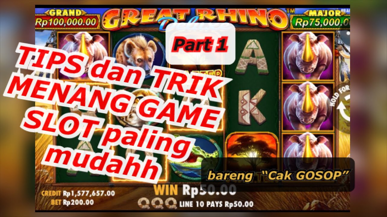 Tips Game slot GREAT RHINO Deluxe bareng Cak Gosop #1
