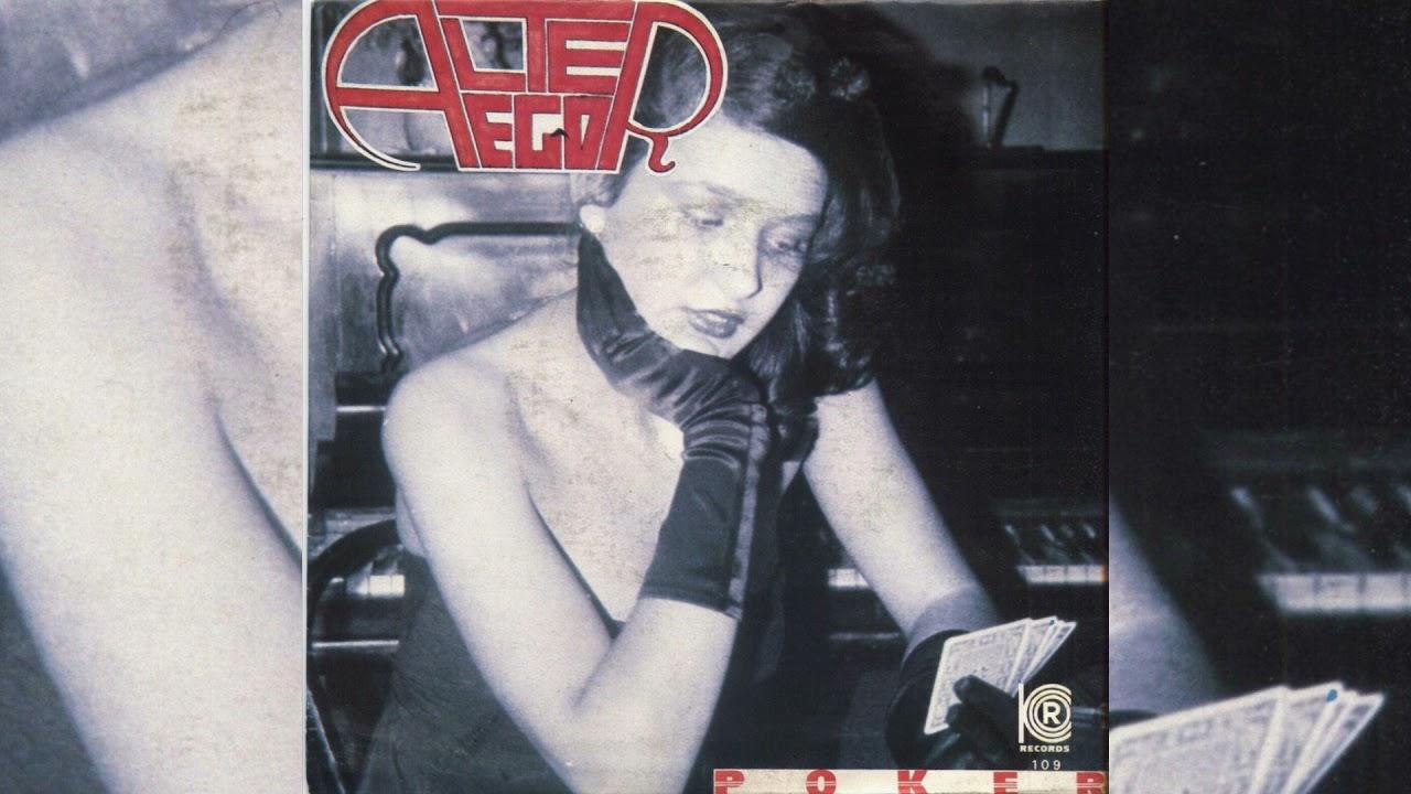 ALTER EGO - Poker (1985)